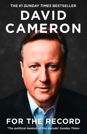 For the Record Hardcover  by David Cameron