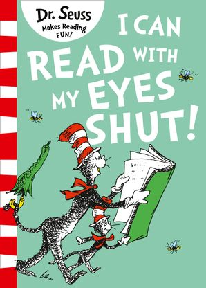 I Can Read with my Eyes Shut Paperback Green Back Book edition by