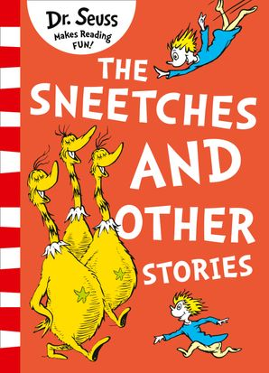 The Sneetches and Other Stories Paperback Yellow Back Book edition by Dr. Seuss