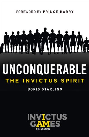 Unconquerable: The Invictus Spirit