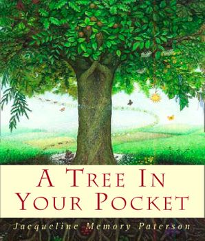 A Tree in Your Pocket eBook  by Jacqueline Memory Paterson