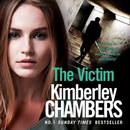 The Victim (The Mitchells and O'Haras Trilogy, Book 3) - Kimberley Chambers, Read by Annie Aldington