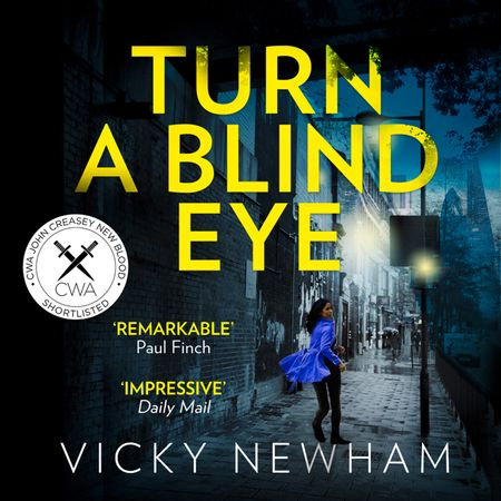 Turn a Blind Eye (DI Maya Rahman, Book 1) - Vicky Newham, Read by Sonia Kaur