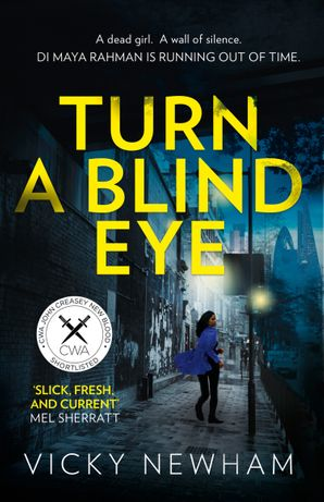 Turn a Blind Eye (DI Maya Rahman, Book 1)