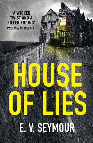 House of Lies Paperback  by E.V. Seymour