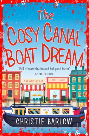 The Cosy Canal Boat Dream Paperback  by Christie Barlow