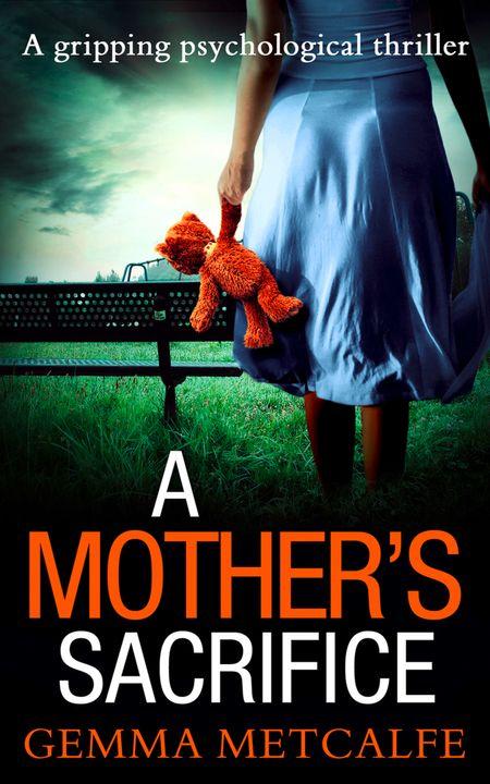 A Mother's Sacrifice - Gemma Metcalfe