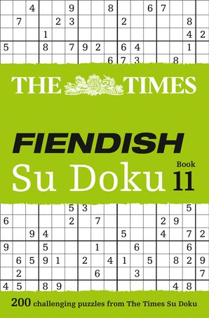 The Times Fiendish Su Doku Book 11: 200 challenging puzzles from The Times (The Times Fiendish) Paperback  by No Author