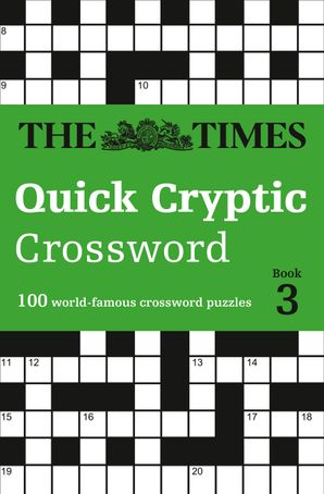 The Times Quick Cryptic Crossword Book 3 Paperback  by Richard Rogan