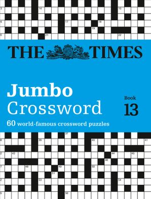 The Times 2 Jumbo Crossword Book 13: 60 large general-knowledge crossword puzzles Paperback  by John Grimshaw