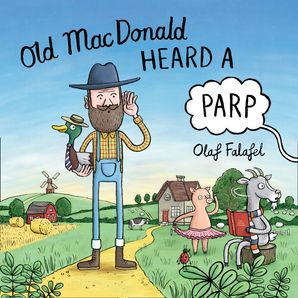 Old MacDonald Heard a Parp Paperback  by