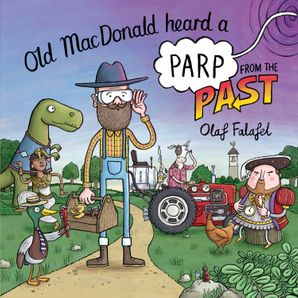 Old MacDonald Heard a Parp from the Past Paperback  by Olaf Falafel
