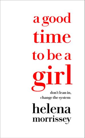 A Good Time to be a Girl Hardcover  by