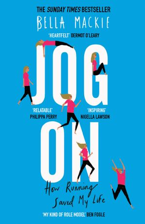 Jog On: How Running Saved My Life Hardcover  by