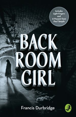Back Room Girl Paperback  by Francis Durbridge