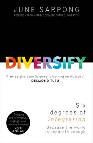 Diversify: An award-winning guide to why inclusion is better for everyone Paperback First edition by June Sarpong