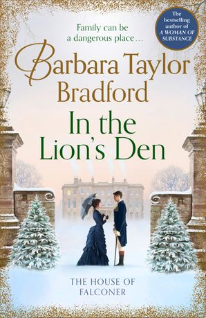 In the Lion's Den: The House of Falconer Hardcover  by Barbara Taylor Bradford