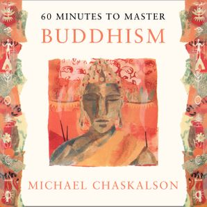 60 MINUTES TO MASTER BUDDHISM Download Audio Unabridged edition by Michael Chaskalson