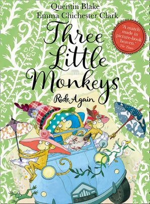 Three Little Monkeys Ride Again Hardcover  by Quentin Blake
