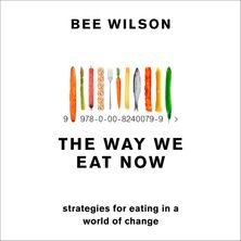 The Way We Eat Now: Strategies for Eating in a World of Change