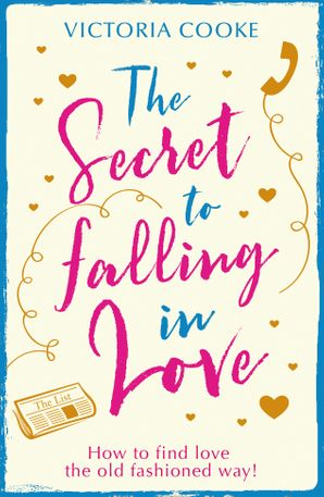 The Secret to Falling in Love eBook  by Victoria Cooke