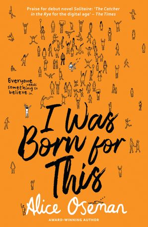 I Was Born for This Paperback  by Alice Oseman