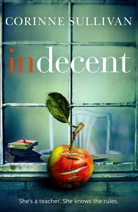 Indecent - Corinne Sullivan
