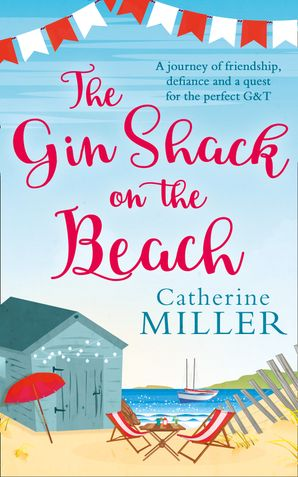 The Gin Shack on the Beach eBook  by Catherine Miller