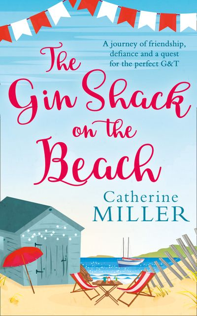 The Gin Shack on the Beach - Catherine Miller