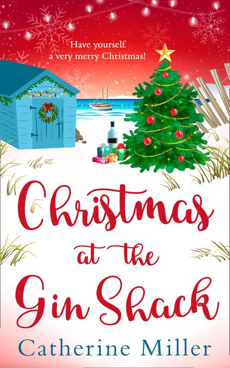 Christmas at the Gin Shack - Catherine Miller