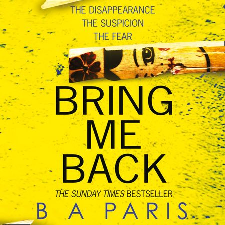 Bring Me Back - B A Paris, Read by Kevin Hely and Cathleen McCarron