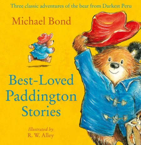 Best-loved Paddington Stories - Michael Bond, Illustrated by R. W. Alley