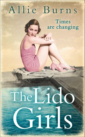 The Lido Girls eBook  by Allie Burns