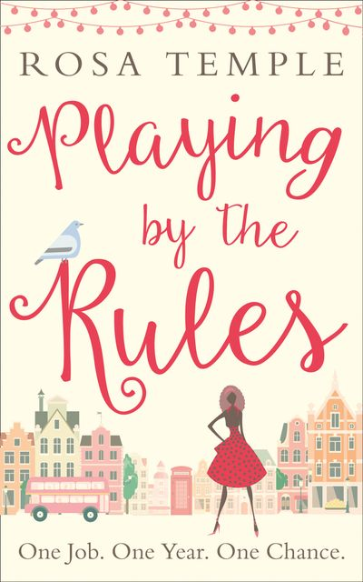 Playing by the Rules - Rosa Temple