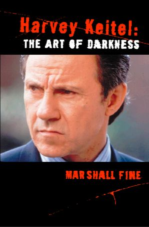 Harvey Keitel eBook Text Only edition by Marshall Fine