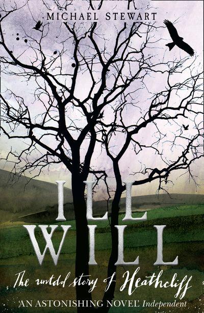 Ill Will - Michael Stewart