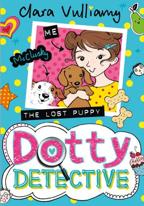 The Lost Puppy (Dotty Detective, Book 4) Paperback  by Clara Vulliamy