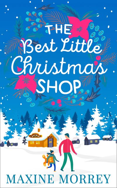 The Best Little Christmas Shop - Maxine Morrey
