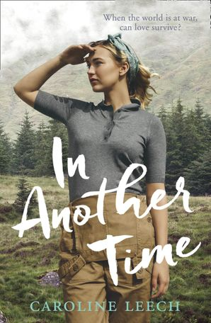 In Another Time Paperback  by Caroline Leech