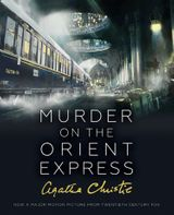 Murder on the Orient Express: Illustrated Edition (Poirot)