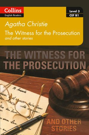 Witness for the Prosecution and other stories: B1 (Collins Agatha Christie ELT Readers) Paperback  by Agatha Christie