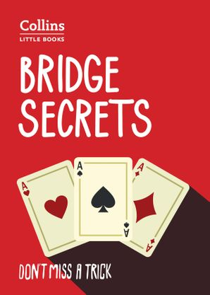 Bridge Secrets: Don't miss a trick (Collins Little Books) Paperback Second edition by Julian Pottage