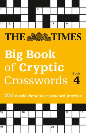 The Times Big Book of Cryptic Crosswords Book 4: 200 world-famous crossword puzzles Paperback  by No Author