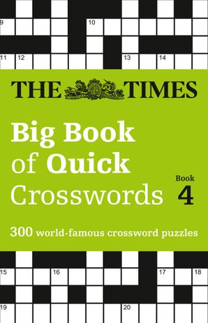 The Times Big Book of Quick Crosswords Book 4: 300 world-famous crossword puzzles Paperback  by No Author