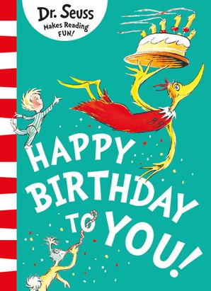 Happy Birthday to You! Paperback  by Dr. Seuss