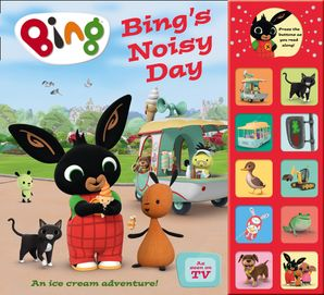 Bing's Noisy Day: Interactive Sound Book (Bing) Hardcover  by