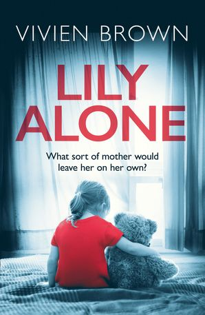 Lily Alone Paperback  by Vivien Brown