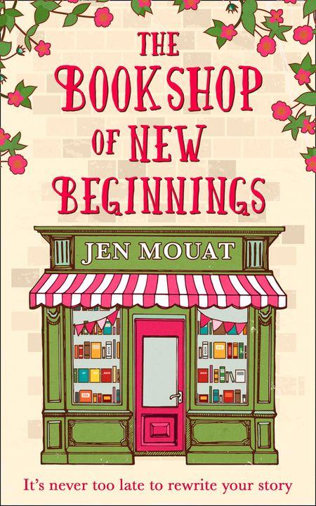 The Bookshop of New Beginnings - Jen Mouat