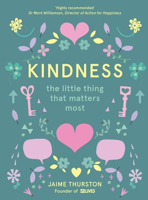 Kindness Hardcover  by Jaime Thurston