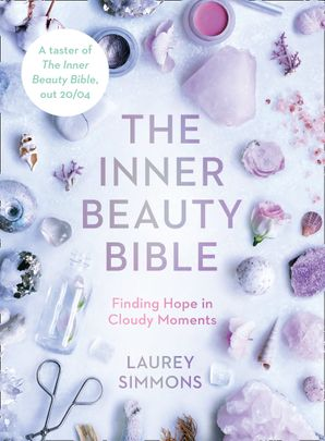 Inner Beauty Bible – Finding Hope in Cloudy Moments eBook  by Laurey Simmons